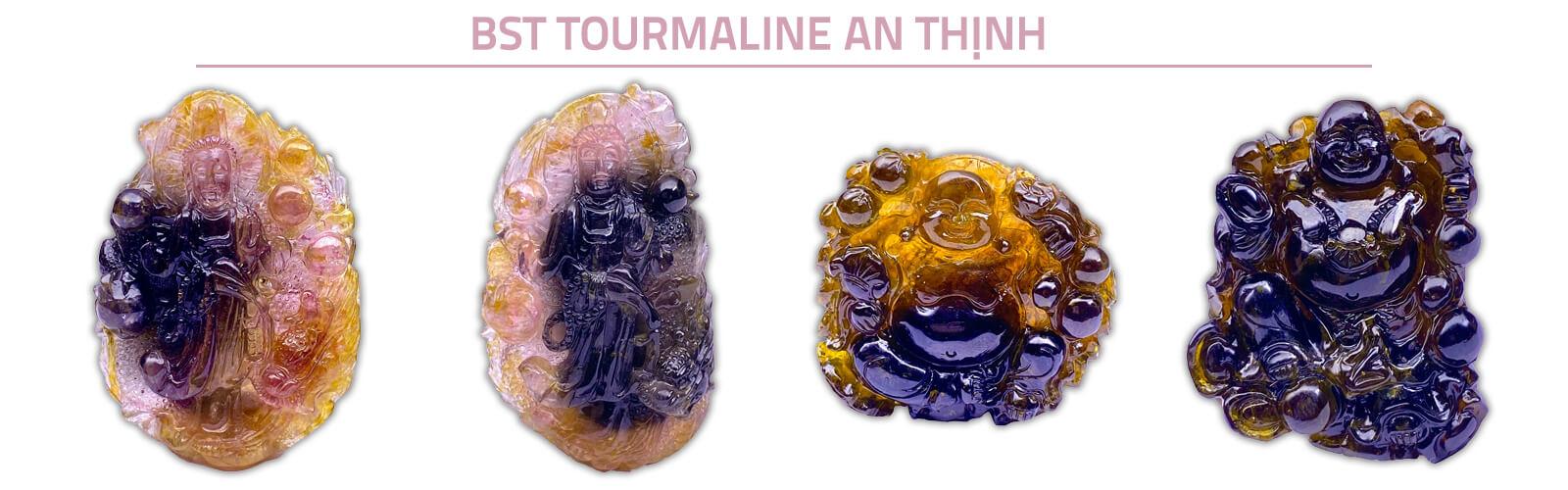 Bst Tourmaline An Thịnh